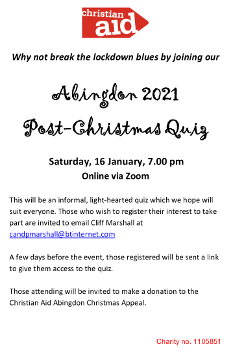 Online Christian Aid Post Christmas quiz 16 January 2021 at 7pm for details email candpmarshall@btinternet.com